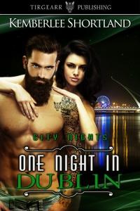 One Night in Dublin by Kemberlee Shortland